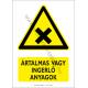 Ártalmas vagy ingerlő anyagok figyelmeztető piktogram tábla