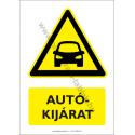 Autókijárat figyelmeztető piktogram tábla