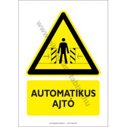 Automatikus ajtó figyelmeztető piktogram tábla