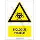 Biológiai veszély figyelmeztető piktogram tábla