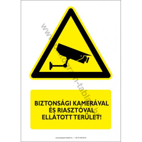 Biztonsági kamerával és riasztóval ellátott terület figyelmeztető piktogram tábla