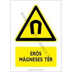 Erős mágneses tér figyelmeztető piktogram tábla