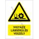 Lábsérülés veszély figyelmeztető piktogram tábla