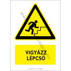 Vigyázz lépcső figyelmeztető piktogram tábla