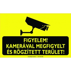 Kamerával megfigyelt és rögzített terület figyelmeztető piktogram tábla