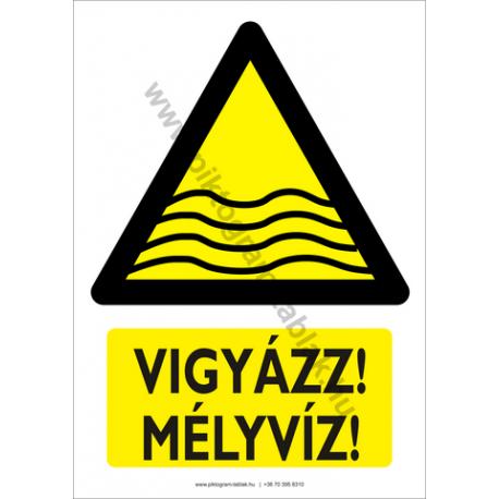 Vigyázz mélyvíz figyelmeztető piktogram tábla