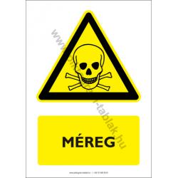 Méreg figyelmeztető piktogram tábla