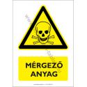 Mérgező anyag figyelmeztető piktogram tábla