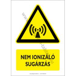 Nem ionizáló sugárzás figyelmeztető piktogram tábla