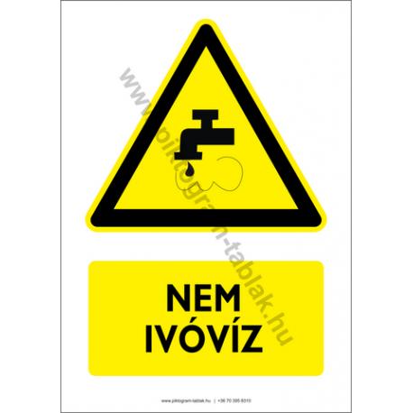 Nem ivóvíz figyelmeztető piktogram tábla