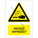 Savveszély figyelmeztető piktogram tábla