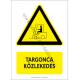 Targonca közlekedés figyelmeztető piktogram tábla