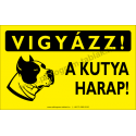 Vigyázz! A kutya harap figyelmeztető piktogram tábla