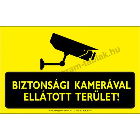 Biztonsági kamerával ellátott terület figyelmeztető piktogram tábla