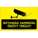 Biztonsági kamerával őrzött terület figyelmeztető piktogram tábla