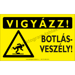 Vigyázz! Botlásveszély figyelmeztető piktogram tábla