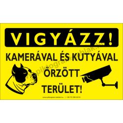 Vigyázz! Kamerával és kutyával őrzött terület figyelmeztető piktogram tábla