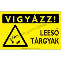 Vigyázz! Leeső tárgyak figyelmeztető piktogram tábla