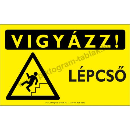 Lépcső figyelmeztető piktogram tábla