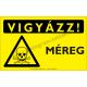 Vigyázz! Lézersugár figyelmeztető piktogram tábla
