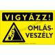Vigyázz! Omlásveszély figyelmeztető piktogram tábla