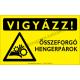 Vigyázz! Összeforgó hengerpár figyelmeztető piktogram tábla