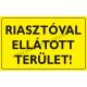 Riasztóval ellátott terület figyelmeztető piktogram tábla