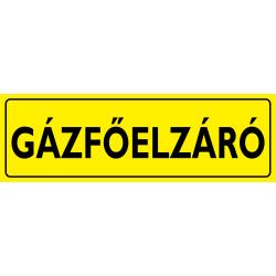 Gázfőelzáró piktogram tábla