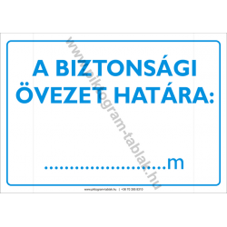 A biztonsági övezet határa figyelmeztető piktogram tábla
