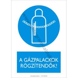 A gázpalackok rögzitendők rendelkező piktogram tábla