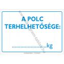A polc terhelhetősége munkavédelmi piktogram tábla