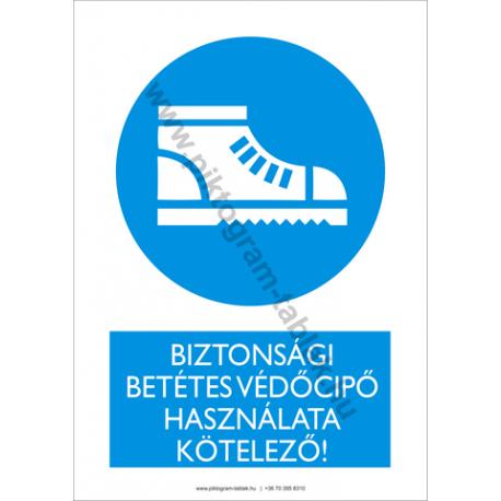 A biztonsági betétes cipő használata kötelező rendelkező piktogram tábla