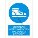 A biztonsági betétes cipő használata kötelező munkavédelmi piktogram tábla