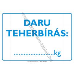 Daru teherbírás rendelkező piktogram tábla