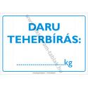 Daru teherbírás munkavédelmi piktogram tábla