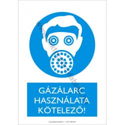 Gázálarc használata kötelező munkavédelmi piktogram tábla