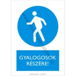 Gyalogosok részére munkavédelmi piktogram tábla