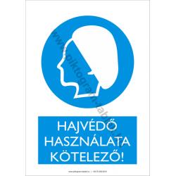 Hajvédő használata kötelező munkavédelmi piktogram tábla
