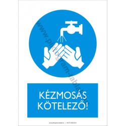 Kézmosás kötelező munkavédelmi piktogram tábla