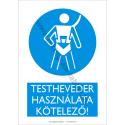 Testheveder használata kötelező munkavédelmi piktogram tábla