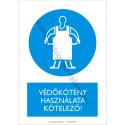 Védkötény használata kötelező munkavédelmi piktogram tábla