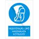 Vezetőtalpú cipő használata kötelező rendelkező piktogram tábla