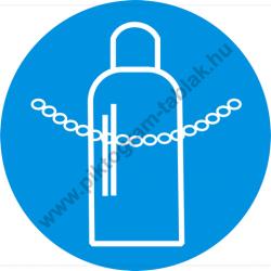 A gázpalackok rögzitendők munkavédelmi piktogram matrica