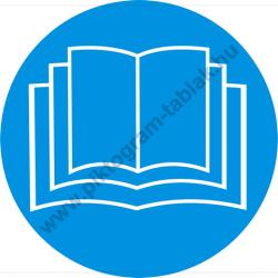 Olvassa el a kezelési utmutatót használat előtt munkavédelmi piktogram matrica