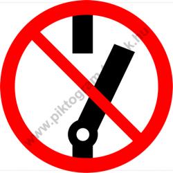 Kikapcsolni tilos tiltó munkavédelmi piktogram matrica
