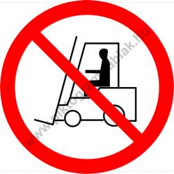 Szállítóeszközzel behajtani tilos tiltó munkavédelmi piktogram matrica