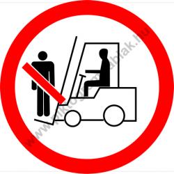 Személyt szállítani tilos tiltó munkavédelmi piktogram matrica
