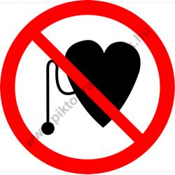 Szívritmus szabályzóval belépni tilos tiltó munkavédelmi piktogram matrica