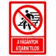 A vágányon átjárni tilos tiltó piktogram tábla