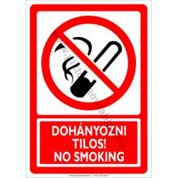 Dohányozni tilos két nyelven munkavédelmi tiltó piktogram tábla